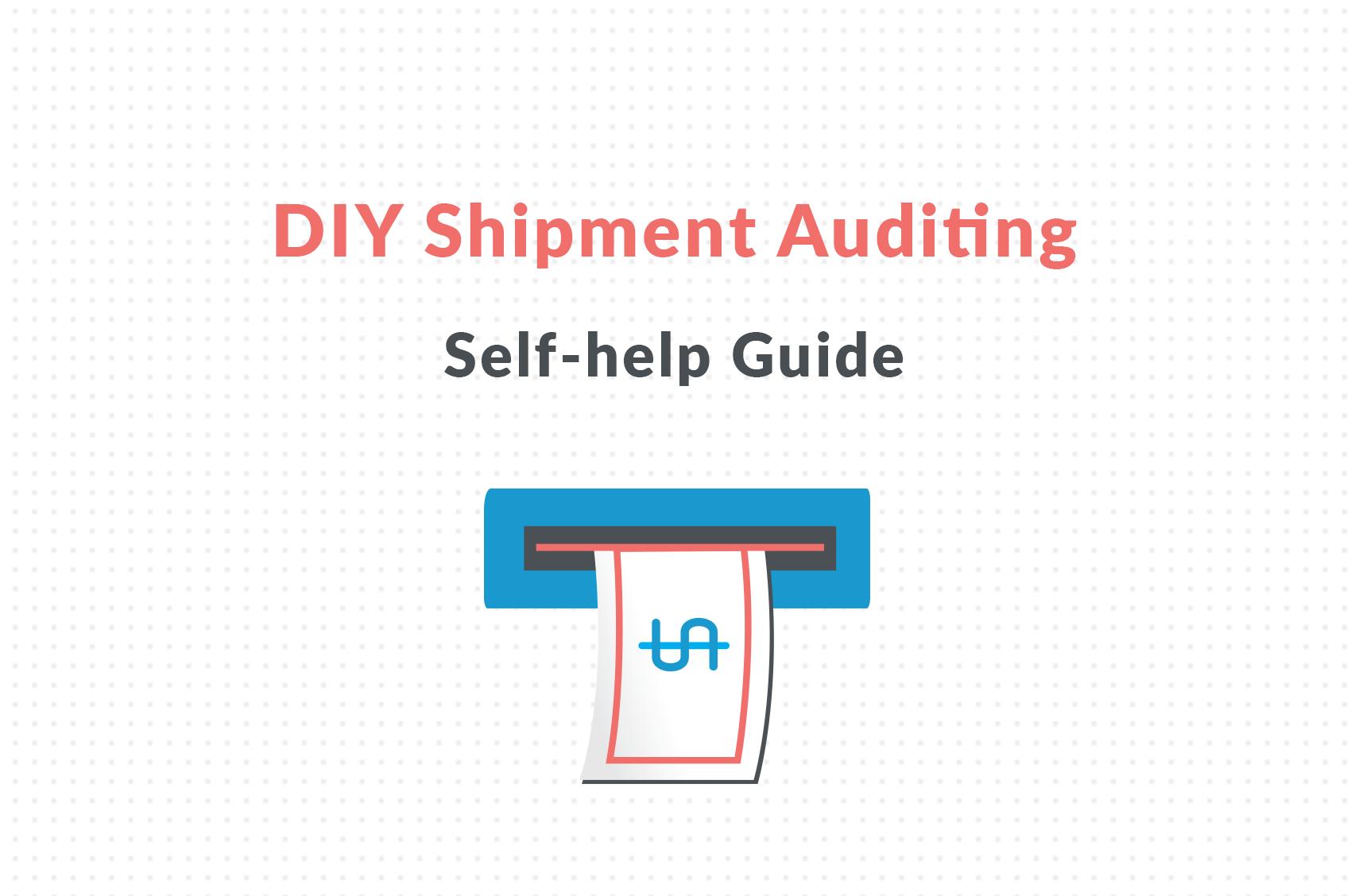 diy shipment auditing